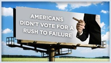 Americans Didn't Vote for a Rush to Failure